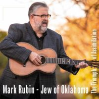 Mark Rubin, Jew of Oklahoma - The Triumph of Assimilation