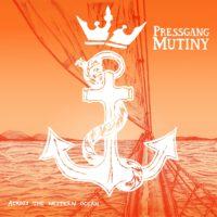 Pressgang Mutiny, Across the Western Ocean album cover